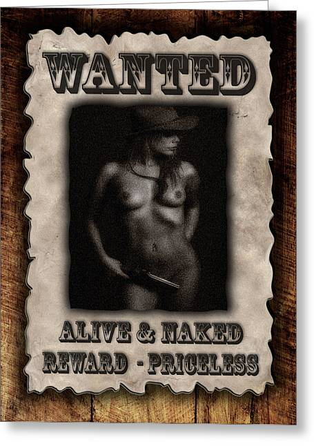 Wanted  Greeting Card by Naman Imagery