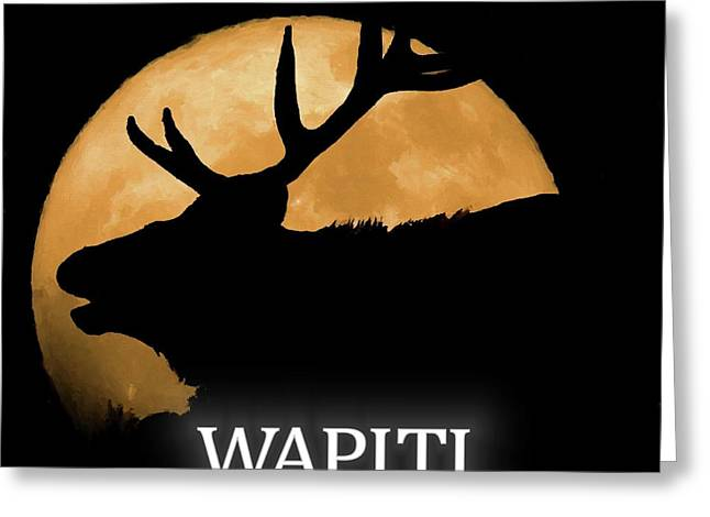 Wapiti Greeting Card by Dan Sproul