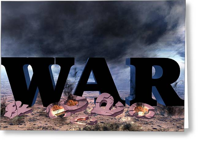War And Peace Greeting Card by David Griffith