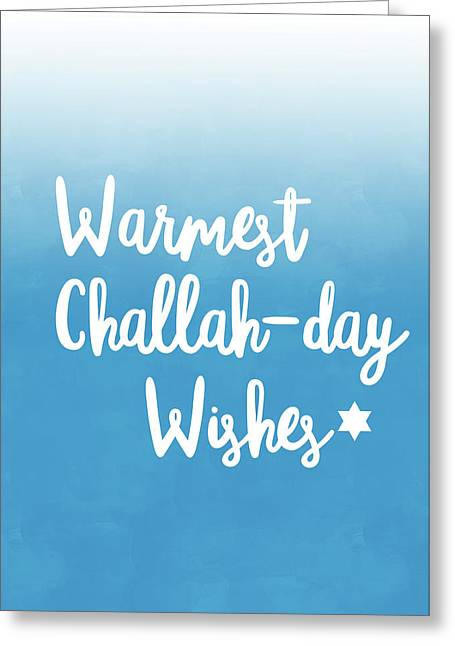 Warmest Challah Day Wishes- Art By Linda Woods Greeting Card