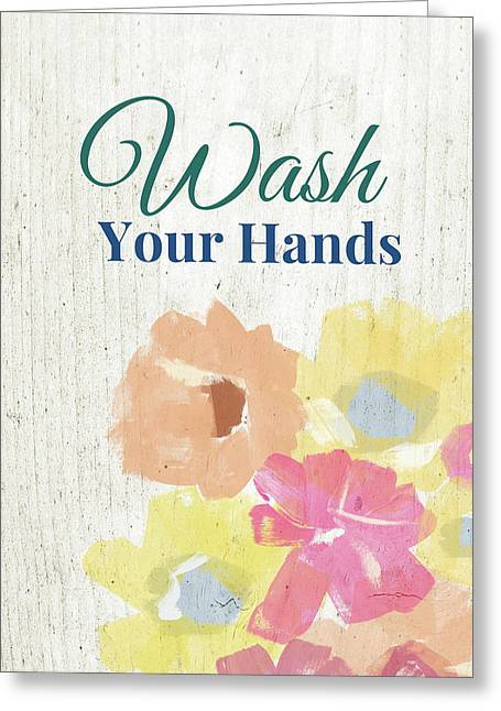 Wash Your Hands Floral -art By Linda Woods Greeting Card by Linda Woods