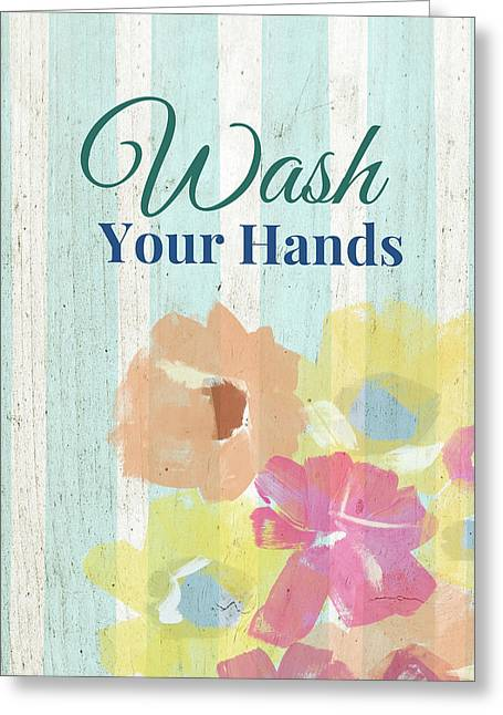 Wash Your Hands Floral Stripe- Art By Linda Woods Greeting Card by Linda Woods