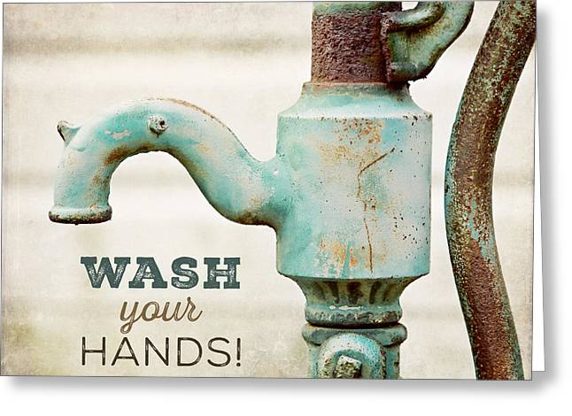 Wash Your Hands - Typography Art For Bathroom  Greeting Card by Lisa Russo