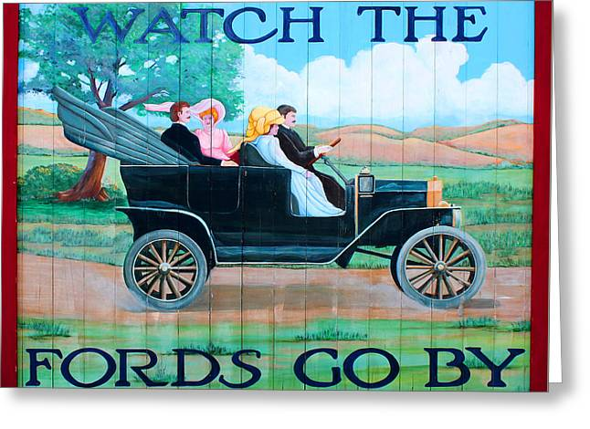 Watch The Fords Go By Model T Vintage Sign Greenfield Village Dearborn Michigan Greeting Card by Design Turnpike