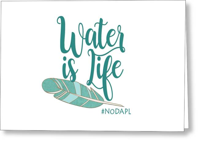 Water Is Life Nodapl Greeting Card by Heidi Hermes
