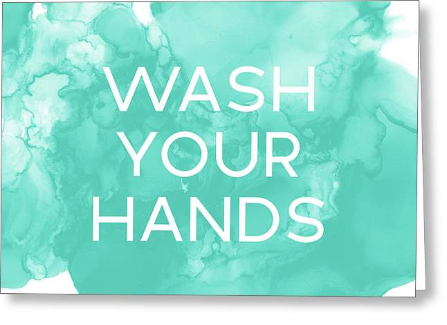 Watercolor Wash Your Hands- Art By Linda Woods Greeting Card