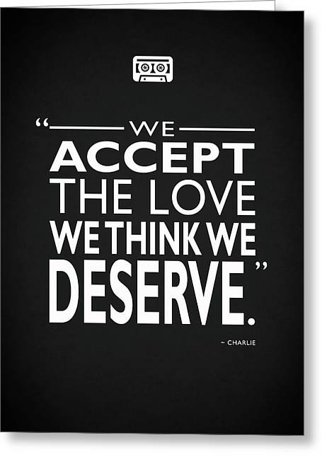 We Accept The Love Greeting Card by Mark Rogan