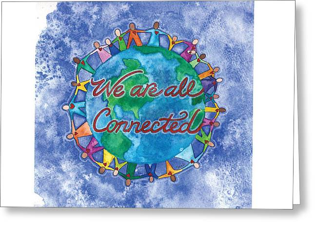 We Are All Connected Greeting Card by Debi Hammond
