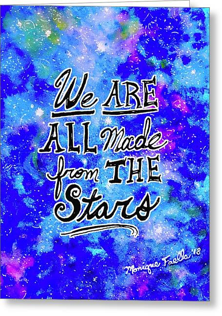 We Are All Made From The Stars Greeting Card