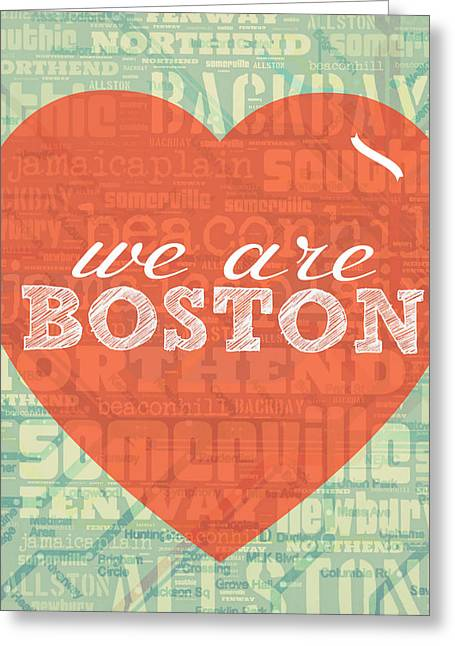 We Are Boston Greeting Card by Brandi Fitzgerald