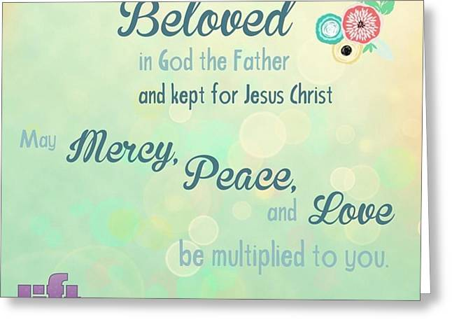 We Are God's #beloved. He Wants Us To Greeting Card