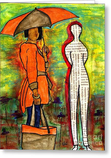 We Can Endure All Kinds Of Weather Greeting Card by Angela L Walker
