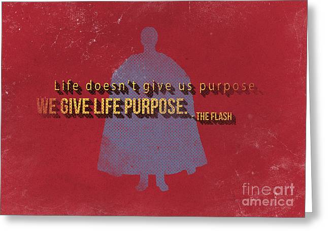 We Give Life Purpose Greeting Card by Edward Fielding