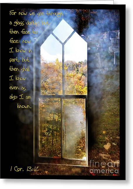 Allegheny Greeting Cards - We See through a Glass Darkly Greeting Card by Thomas R Fletcher
