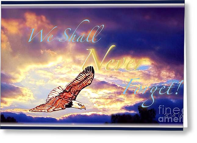 We Shall Never Forget Greeting Card by Kimberlee Baxter