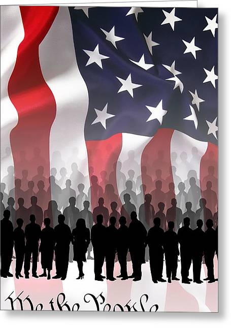We The People . . . Greeting Card