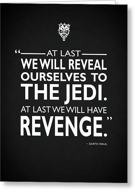 We Will Have Revenge Greeting Card by Mark Rogan