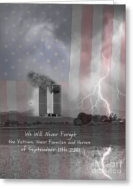 We Will Never Forget  The Victims Their Families And Heroes Greeting Card by James BO  Insogna