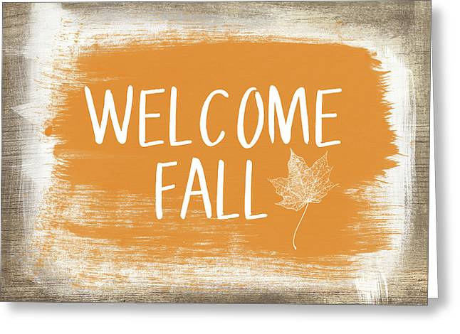 Welcome Fall Sign- Art By Linda Woods Greeting Card by Linda Woods
