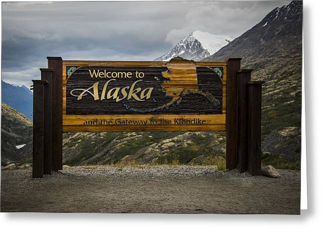 Welcome To Alaska Greeting Card by Robin Williams