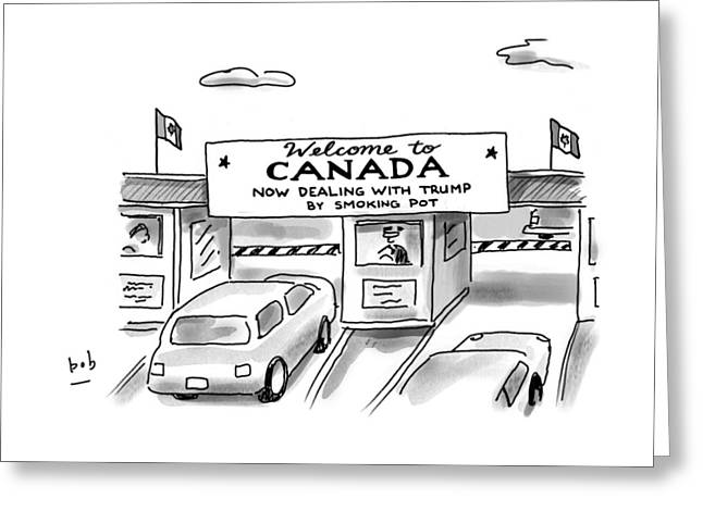 Welcome To Canada Greeting Card