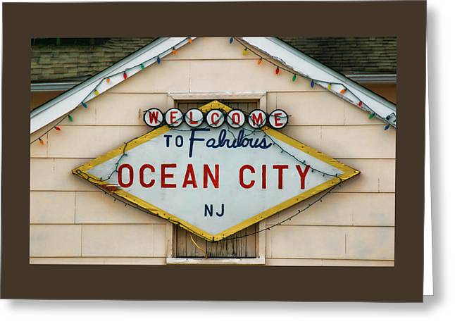 Welcome To Fabulous Ocean City N J Greeting Card