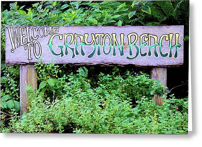 Welcome To Grayton Beach Greeting Card by JC Findley