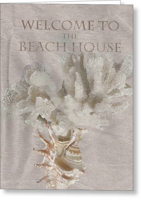 Welcome To The Beach House Greeting Card