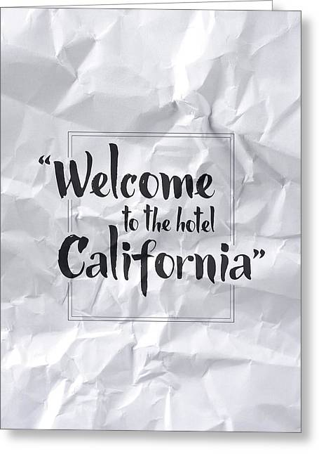 Welcome To The Hotel California Greeting Card by Samuel Whitton