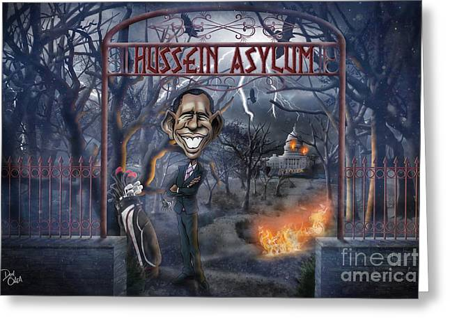 Welcome To The Hussein Asylum Greeting Card