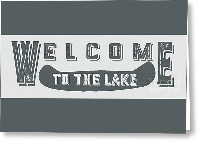 Welcome To The Lake Sign 2 Greeting Card by Edward Fielding