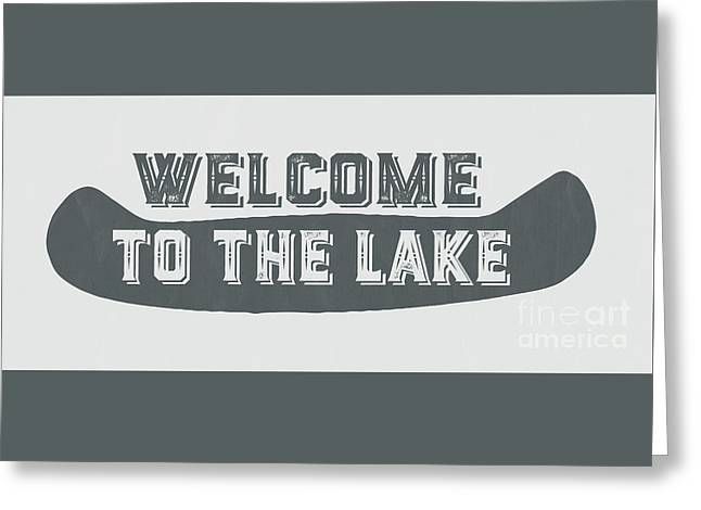 Welcome To The Lake Sign Greeting Card by Edward Fielding