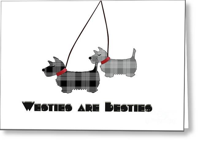 Westies Are Besties Greeting Card by Beverley Brown
