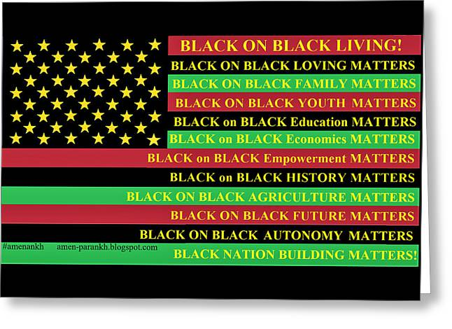 What About Black On Black Living? Greeting Card