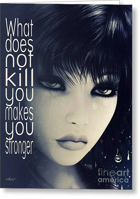What Does Not Kill You Greeting Card