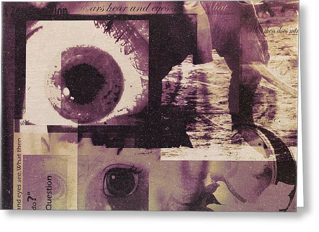 What Does The Eye See Greeting Card