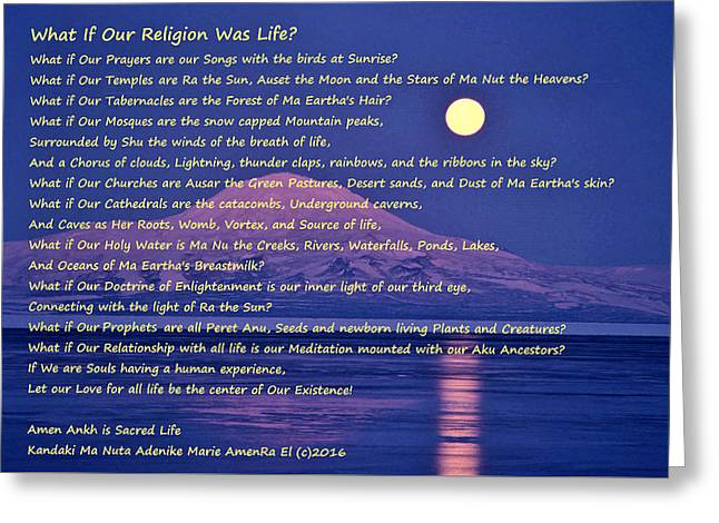 What If Our Religion Was Life Greeting Card