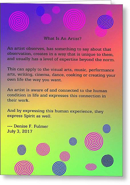 Greeting Card featuring the digital art What Is An Artist? by Denise Fulmer
