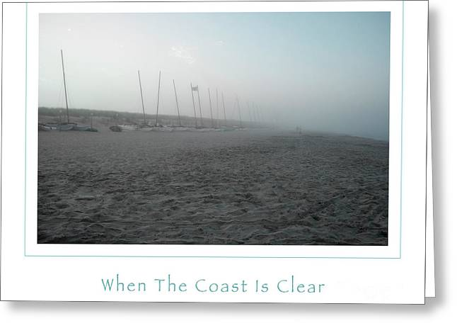 When The Coast Is Clear Greeting Card