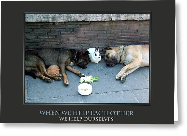When We Help Each Other Greeting Card