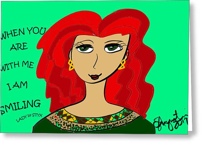 When You Are With Me I Am Smiling Greeting Card