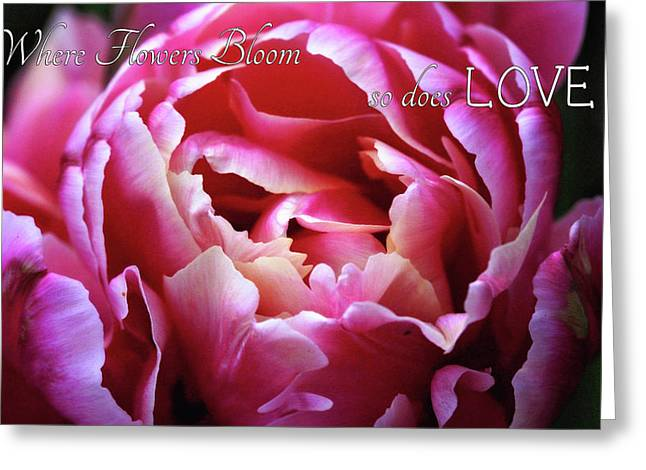 Greeting Card featuring the photograph Where Flowers Bloom by Trina Ansel
