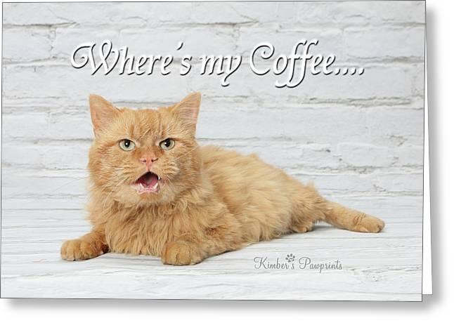 Where's My Coffee? Greeting Card