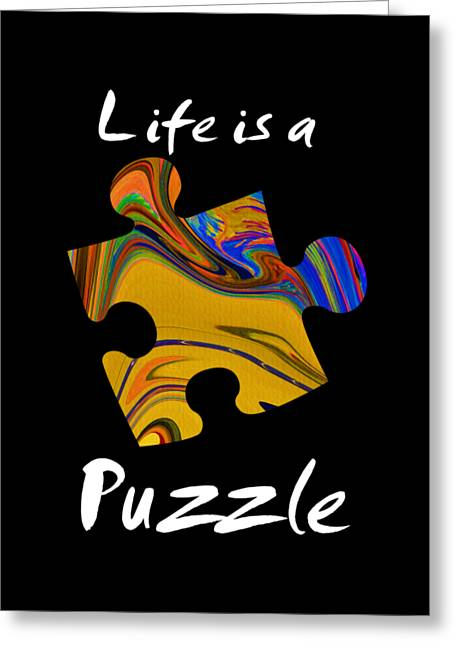 White Life Is A Puzzle Greeting Card by The one eyed Raven
