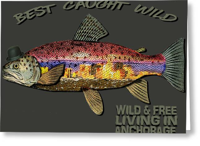 Wild And Free In Anchorage-trout With Hat Greeting Card