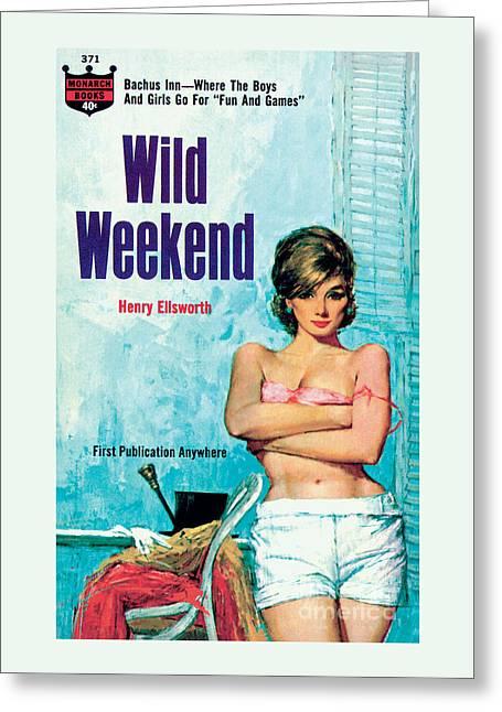 Wild Weekend Greeting Card