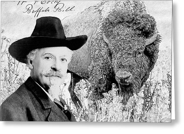 William F Cody - Buffalo Bill Greeting Card