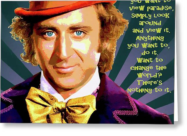 Willy Wonka Inspirational Poster Greeting Card