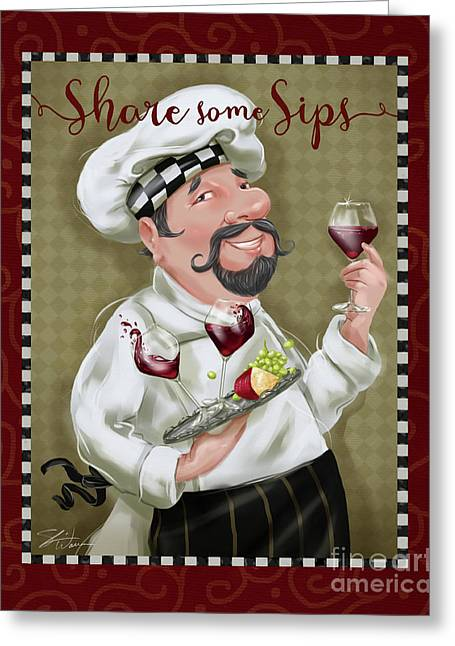 Wine Chef-share Some Sips Greeting Card by Shari Warren
