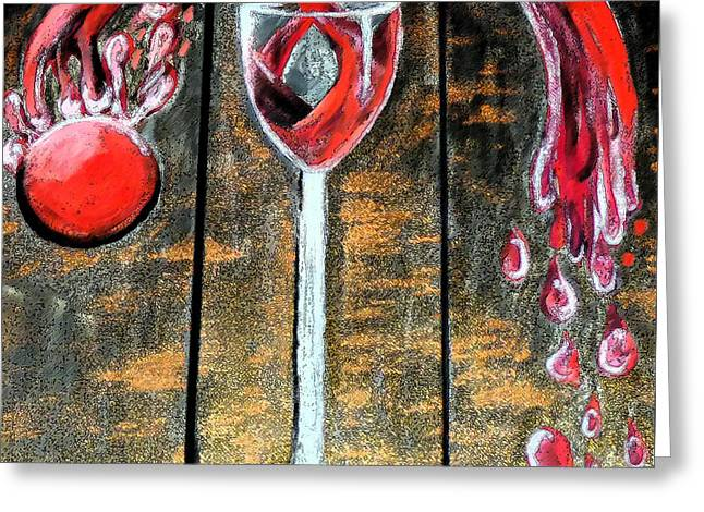 Greeting Card featuring the painting Wine Out Pour by Janelle Dey